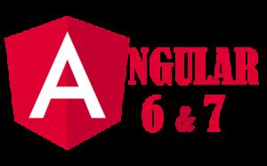 Angular 6 and 7